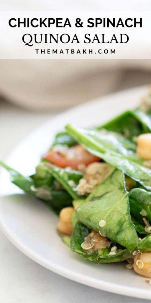 chickpea and spinach quinoa salad