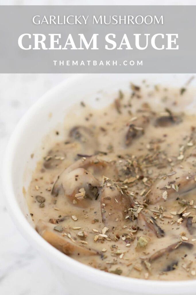 garlic mushroom cream sauce