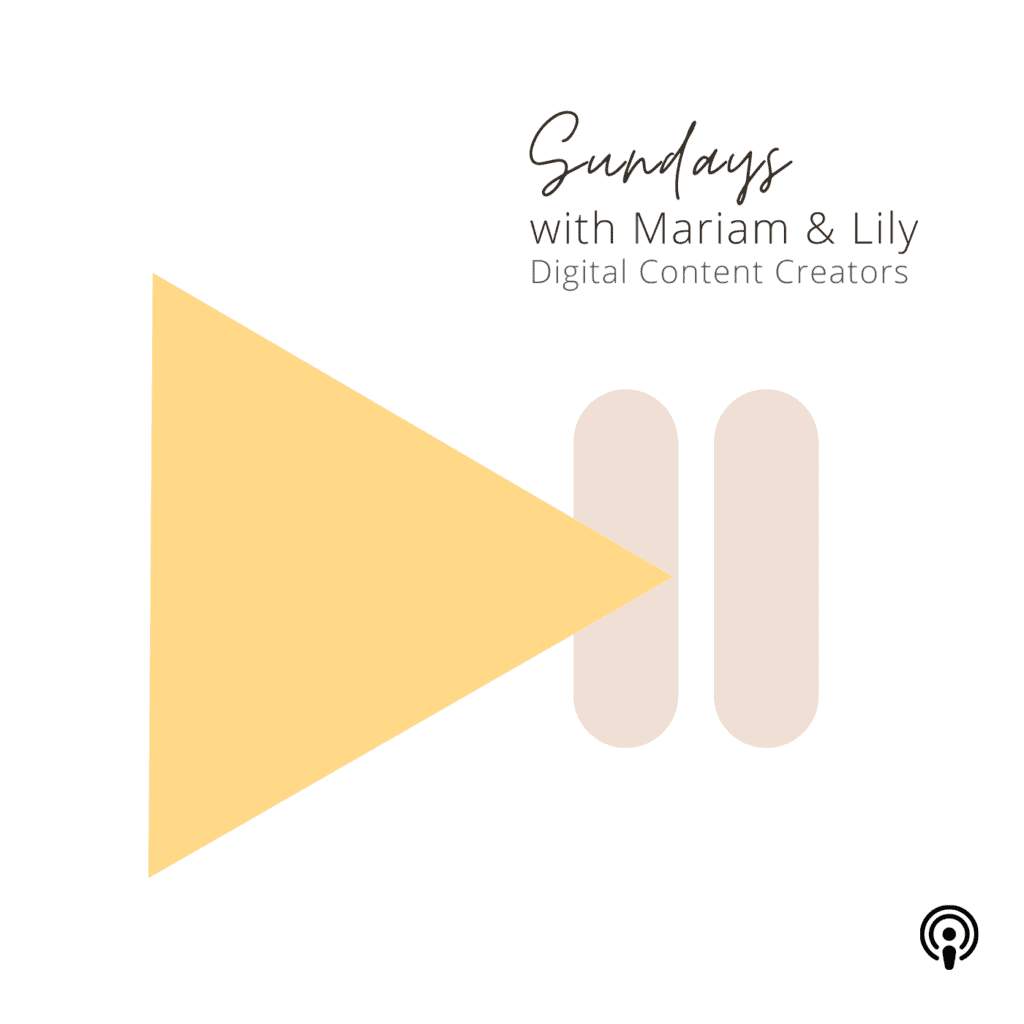 digital content creators sundays with mariam and lily