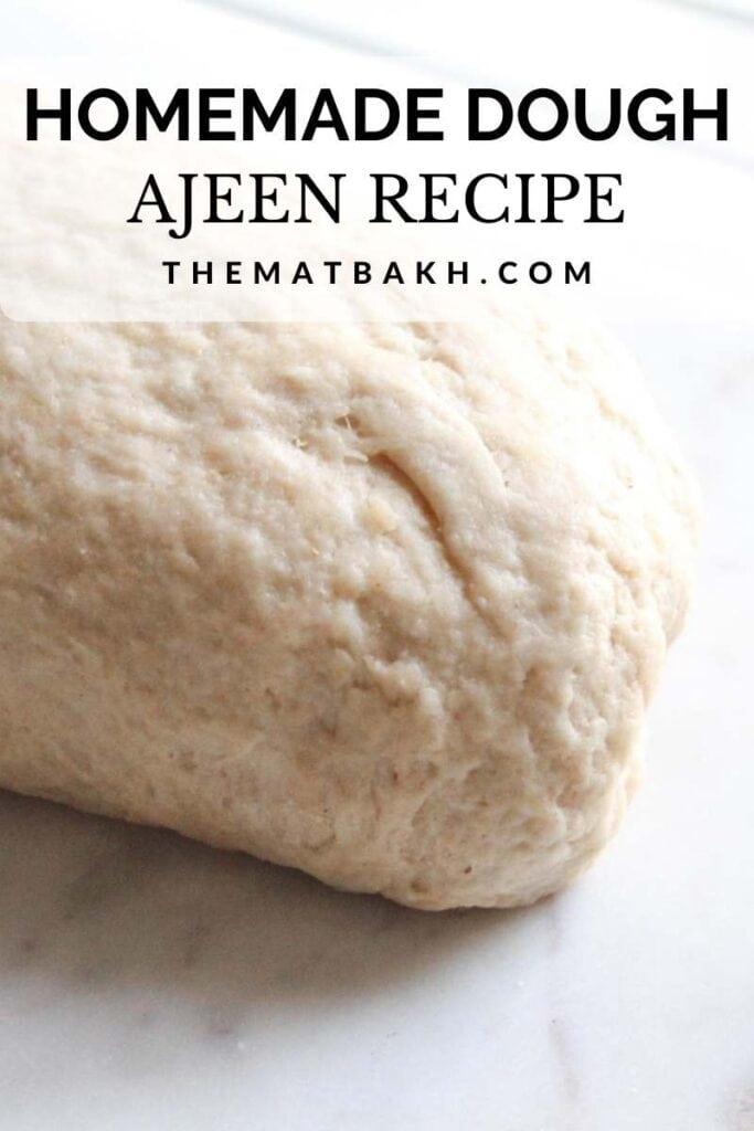 Homemade dough ajeen recipe