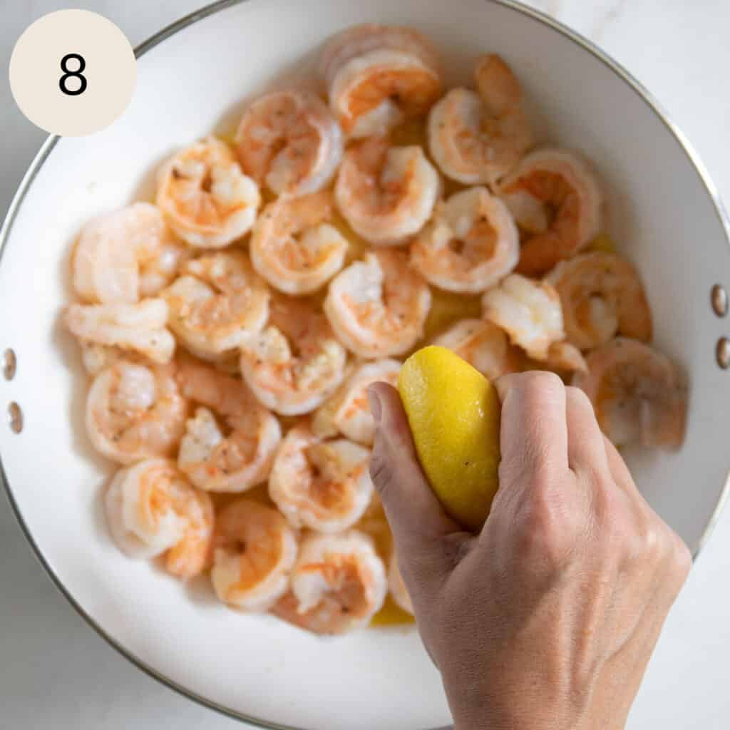 squeeze lemon juice on top of the cooked shrimp